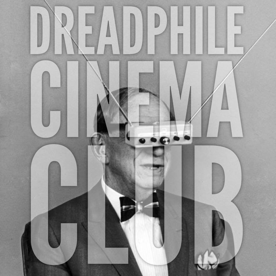 Dreadphile Cinema